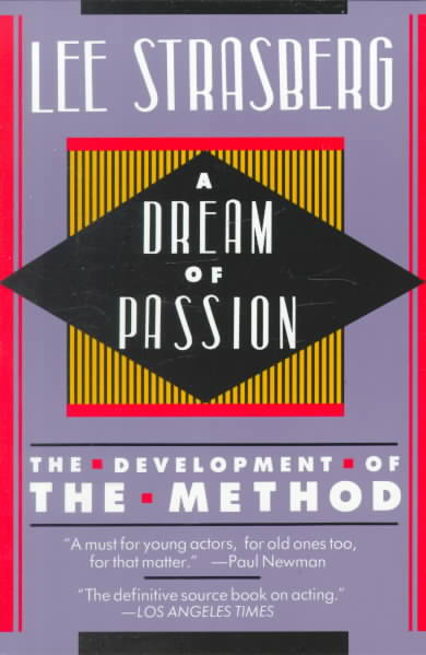 A Dream of Passion By Strasberg, Lee