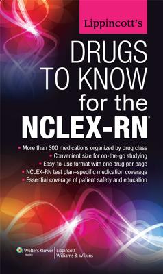 Lippincott's Drugs to Know for the NCLEX-RN By Lippincott & Co. (EDT)